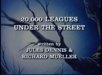 20000 Leagues Under The Street Title.jpg